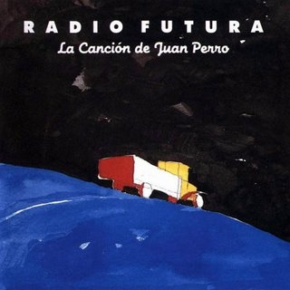 20081108001917-radio-futura-la-cancion-de-juan-perro-frontal-1-.jpg